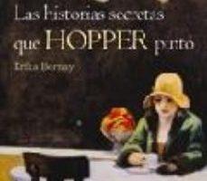 leer LAS HISTORIAS SECRETAS QUE HOPPER PINTO gratis online