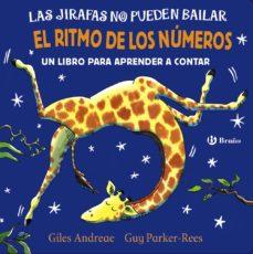 leer LAS JIRAFAS NO PUEDEN BAILAR: EL RITMO DE LOS NUMEROS gratis online