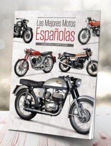 leer LAS MEJORES MOTOS ESPAÑOLAS: CARRETERA Y COMPETICION gratis online