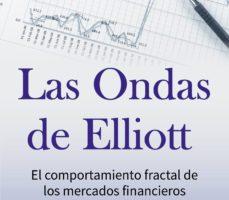 leer LAS ONDAS DE ELLIOTT: EL COMPORTAMIENTO FRACTAL DE LOS MERCADOS FINANCIEROS gratis online