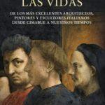 leer LAS VIDAS: DE LOS MAS EXCELENTES ARQUITECTOS