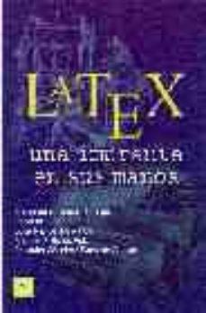leer LATEX: UNA IMPRENTA EN TUS MANOS gratis online