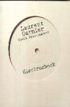 leer LAURENT GARNIER: ELECTROSHOCK gratis online