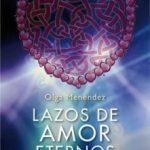 leer LAZOS DE AMOR ETERNOS: LA FUERZA DEL VINCULO ENTRE ALMAS gratis online
