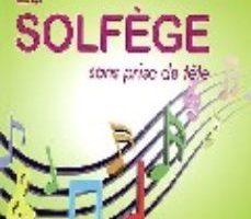 leer LE SOLFEGE SANS PRISE DE TETE gratis online
