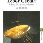 leer LEBOR GABALA: LIBRO DE LAS INVASIONES DE IRLANDA gratis online