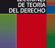 leer LECCIONES DE TEORIA DEL DERECHO gratis online