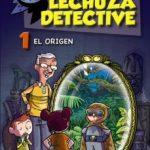 leer LECHUZA DETECTIVE 1: EL ORIGEN gratis online