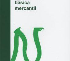leer LEGISLACION BASICA MERCANTIL gratis online