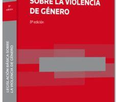 leer LEGISLACION BASICA SOBRE LA VIOLENCIA DE GENERO gratis online