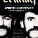 leer LEMMY: WHITE LINE FEVER: THE AUTOBIOGRAPHY gratis online