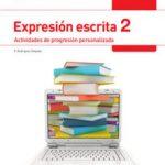 leer LEN PRO. EXPRESION ESCRITA 2. ACTIVIDADES DE PROGRESION PERSONALIZADA SEGUNDO SECUNDARIA LENGUA/LITERATURA CAST. gratis online