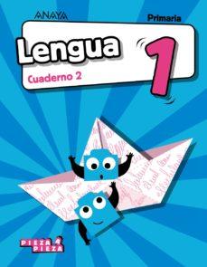 leer LENGUA 1º EDUCACION PRIMARIA CUADERNO 2 SERIE PIEZA A PIEZA MEC CAST ED 2018 gratis online