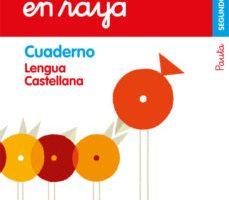 leer LENGUA CUATRO RAYA 2º EDUCACION PRIMARIA CUADERNO 2 ED 2019 CAST. gratis online