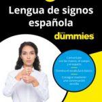 leer LENGUA DE SIGNOS ESPAÃ'OLA PARA DUMMIES gratis online