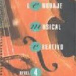 leer LENGUAJE MUSICAL CREATIVO NIVEL 4 gratis online