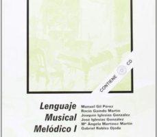 leer LENGUAJE MUSICAL MELODICO I gratis online