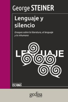 leer LENGUAJE Y SILENCIO gratis online