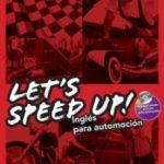 leer LETS SPEED UP! INGLES PARA AUTOMOCION gratis online