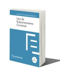 leer LEY DE ENJUICIAMIENTO CRIMINAL 7ª EDICION gratis online