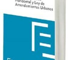 leer LEY DE PROPIEDAD HORIZONTAL Y LEY DE ARRENDAMIENTOS URBANOS gratis online