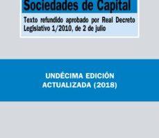 leer LEY DE SOCIEDADES DE CAPITAL: TEXTO REFUNDIDO APROBADO POR REAL DECRETO LEGISLATIVO 1/2010