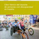 leer LIBRO BLANCO DEL DEPORTE DE PERSONAS CON DISCAPACIDAD EN ESPAÃ'A gratis online
