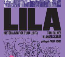 leer LILA: HISTORIA GRAFICA D UNA LLUITA gratis online