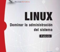 leer LINUX: DOMINAR LA ADMINISTRACION DEL SISTEMA gratis online