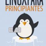 leer LINUX PARA PRINCIPIANTES: UNA INTRODUCCION AL SISTEMA OPERATIVO LINUS Y LA LINEA DE COMANDOS gratis online