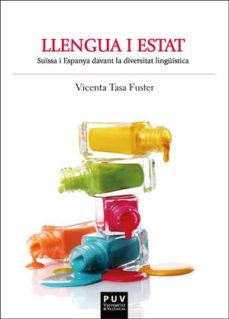 leer LLENGUA I ESTAT: SUISSA I ESPANYA DAVANT LA DIVERSITAT LINGUISTICA gratis online