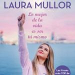 leer LO MEJOR DE LA VIDA ES SER TU MISMO gratis online
