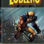 leer LOBEZNO: ENEMIGO DEL ESTADO Nº 1 (CONTIENE WOLVERINE VOL. 3
