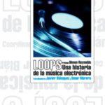 leer LOOPS: HISTORIA DE LA MUSICA ELECTRONICA gratis online