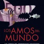 leer LOS AMOS DEL MUNDO: LAS ARMAS DEL TERRORISMO FINANCIERO gratis online