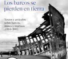 leer LOS BARCOS SE PIERDEN EN TIERRA gratis online