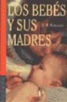 leer LOS BEBES Y SUS MADRES gratis online
