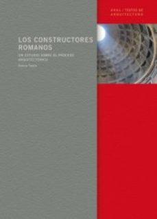 leer LOS CONSTRUCTORES ROMANOS: UN ESTUDIO SOBRE EL PROCESO ARQUITECTO NICO gratis online