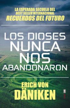 leer LOS DIOSES NUNCA NOS ABANDONARON gratis online