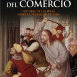 leer LOS ENEMIGOS DEL COMERCIO I: HISTORIA DE LAS IDEAS SOBRE LA PROPI EDAD PRIVADA gratis online
