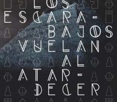 leer LOS ESCARABAJOS VUELAN AL ATARDECER gratis online