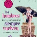 leer LOS HOMBRES A VECES POR DESGRACIA SIEMPRE VUELVEN gratis online