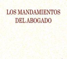 leer LOS MANDAMIENTOS DEL ABOGADO gratis online