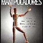 leer LOS MANIPULADORES: ESTAN ENTRE NOSOTROS