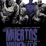 leer LOS MUERTOS VIVIENTES Nº 06 (EDICION INTEGRAL) gratis online