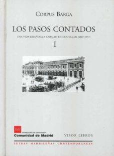 leer LOS PASOS CONTADOS : UNA VIDA ESPAÑOLA A CABALLO EN DOS SIG LOS gratis online