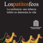leer LOS PATITOS FEOS : LA RESILIENCIA