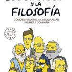 leer LOS SIMPSON Y LA FILOSOFIA : COMO ENTENDER EL MUNDO GRACIAS A HOMER Y COMPAÑIA gratis online