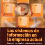 leer LOS SISTEMAS DE INFORMACION EN LA EMPRESA ACTUAL gratis online