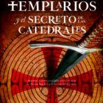 leer LOS TEMPLARIOS Y EL SECRETO DE LAS CATEDRALES gratis online